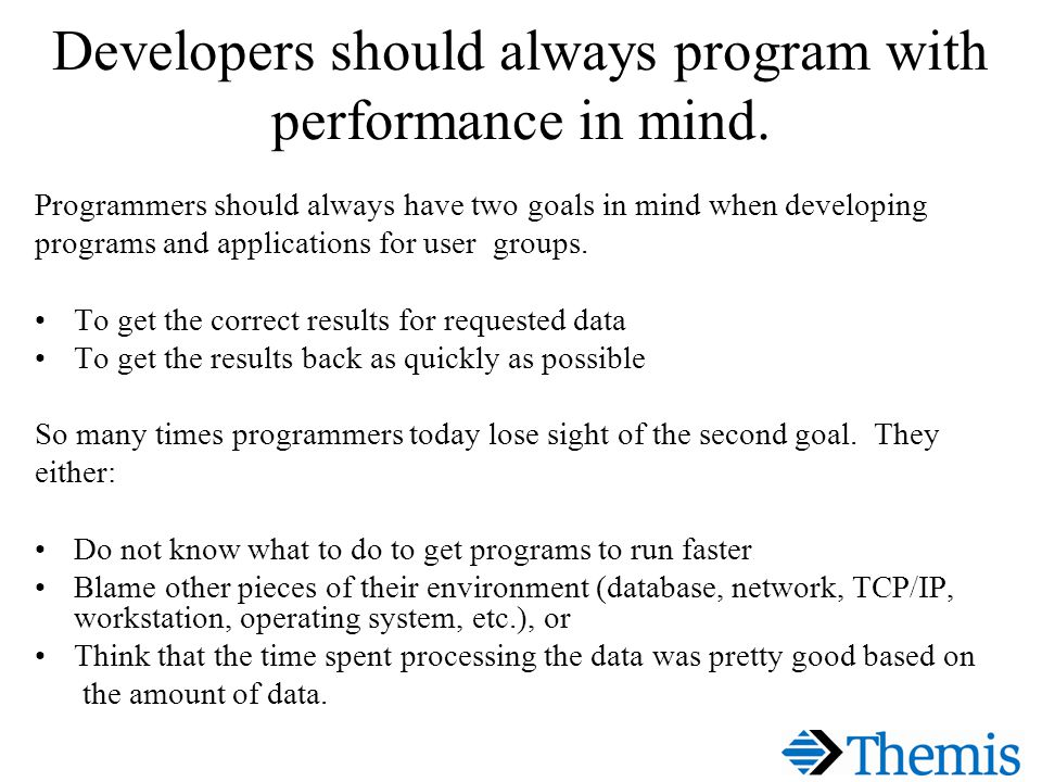 Top 25+ Tuning Tips #6 6).Never put filtering logic within application code.