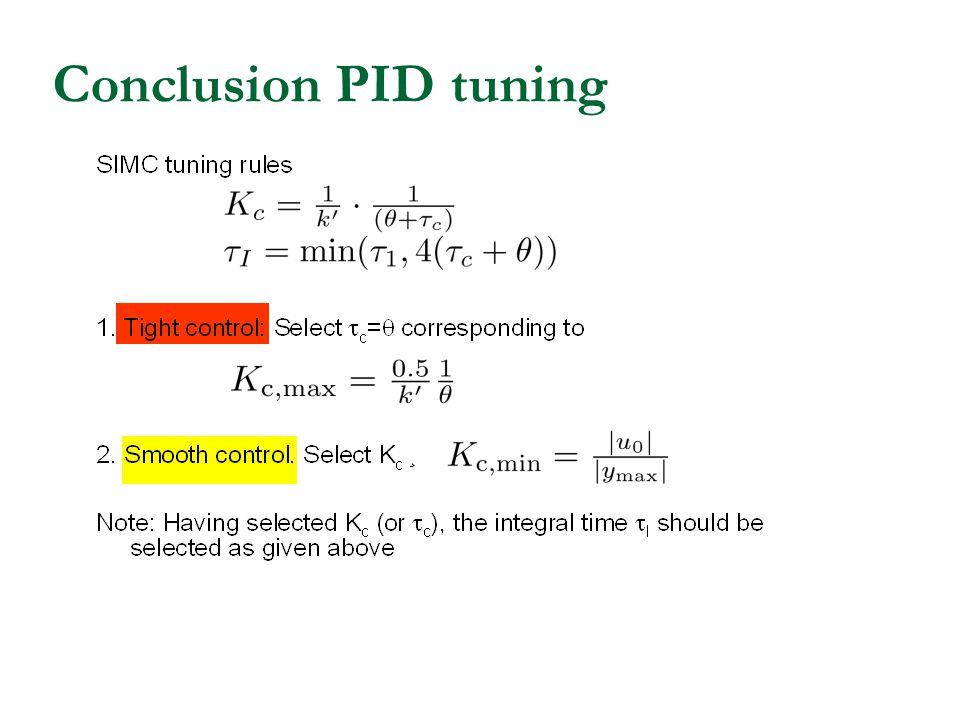 Conclusion PID tuning