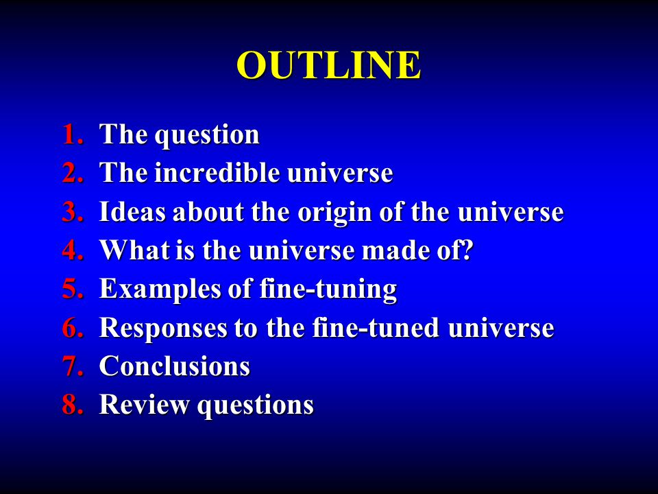 By studying the pattern of the color of light coming from the Sun, galaxies, etc., we have been able to determine that the universe is composed of the very same kind of tiny atoms that we find on Earth, but the proportions are very different.