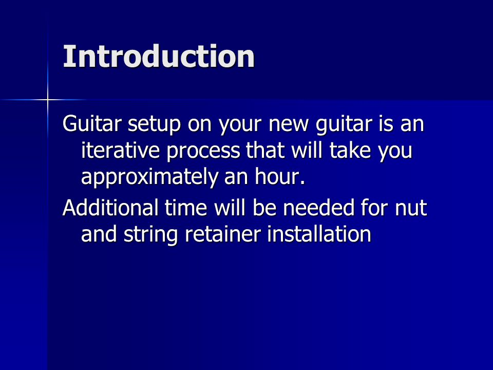 Intonation Intonate after tuning open and setting neck relief to ensure the neck is experiencing typical forces of string tension Intonate after tuning open and setting neck relief to ensure the neck is experiencing typical forces of string tension Adjusting the truss rod requires readjusting the saddles Adjusting the truss rod requires readjusting the saddles –(overall length is changed) Detune string before moving saddle.