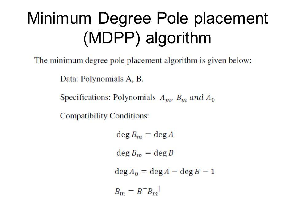 Minimum Degree Pole placement (MDPP) algorithm
