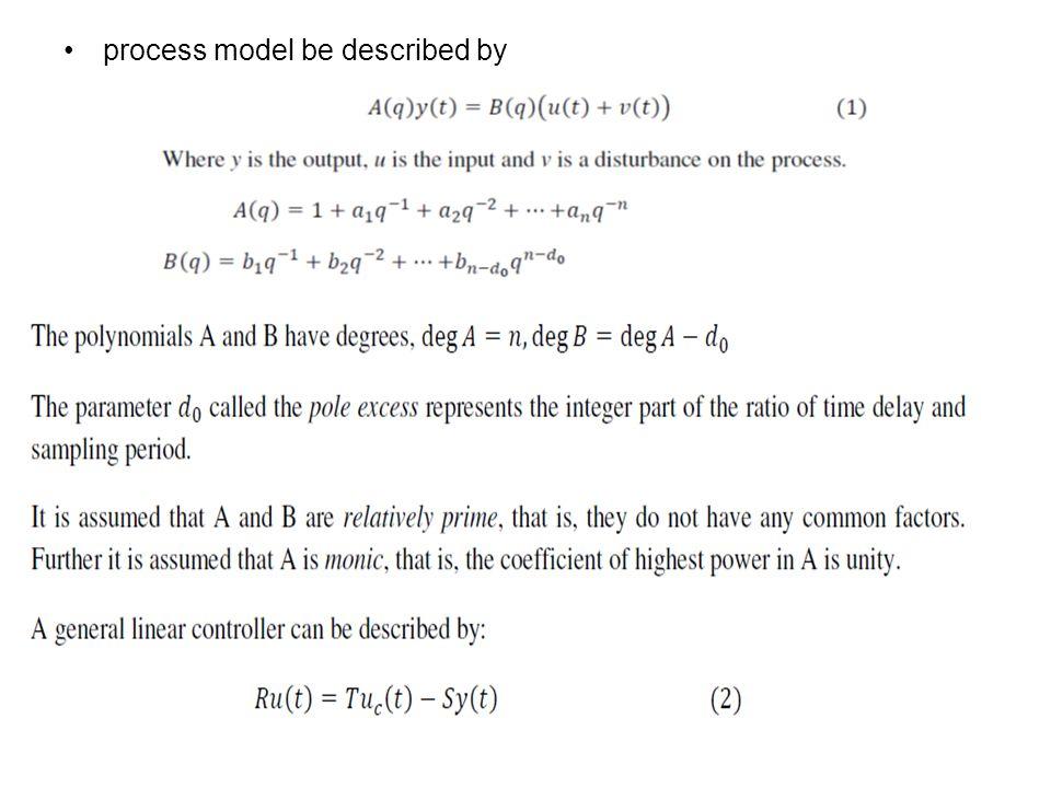 Consider a process described by:
