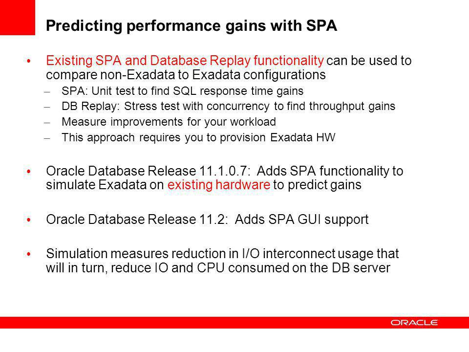 SPA Exadata Simulation: Estimating Exadata Server Performance Gains