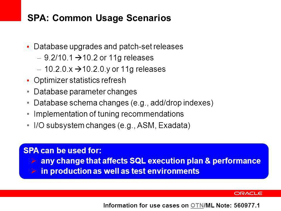 SQL Trials SQL Trials capture execution performance (plans and statistics) of the STS under a given environment SPA Trials handle the SELECTS and quer