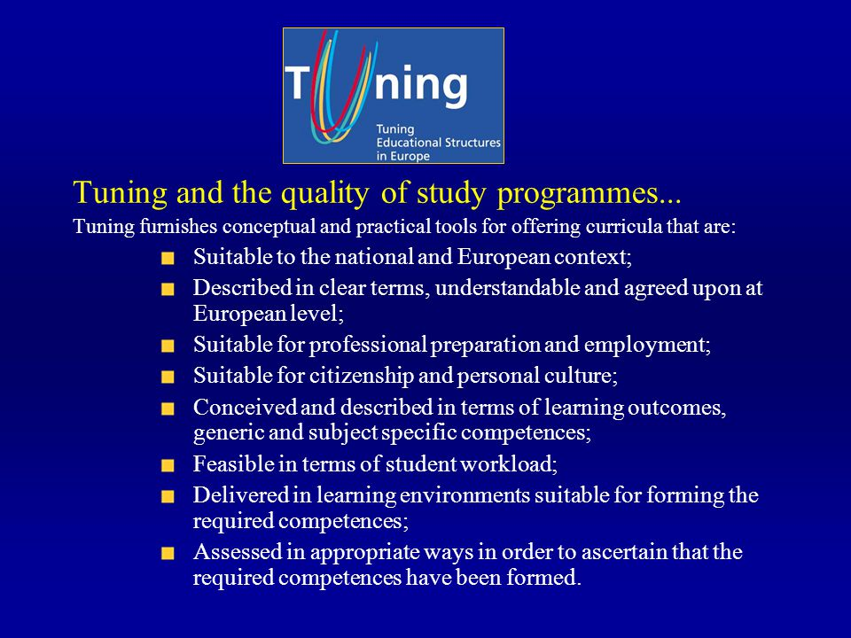 Tuning and the quality of study programmes...
