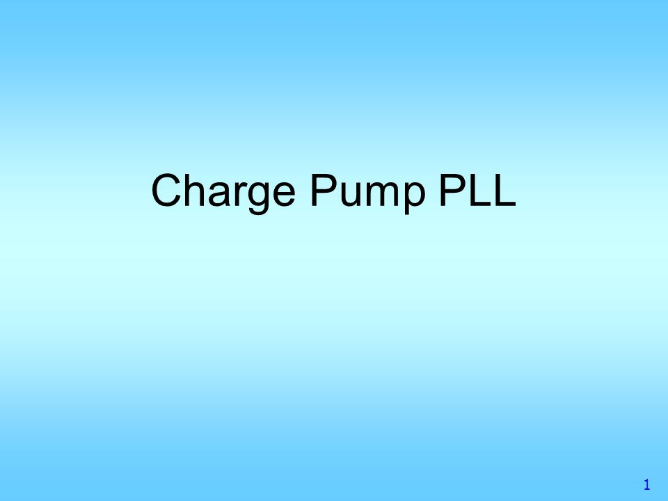 2 Outline Charge Pump PLL –Loop Component Modeling –Loop Filter and Transfer Function Loop Filter Design Loop Calibration