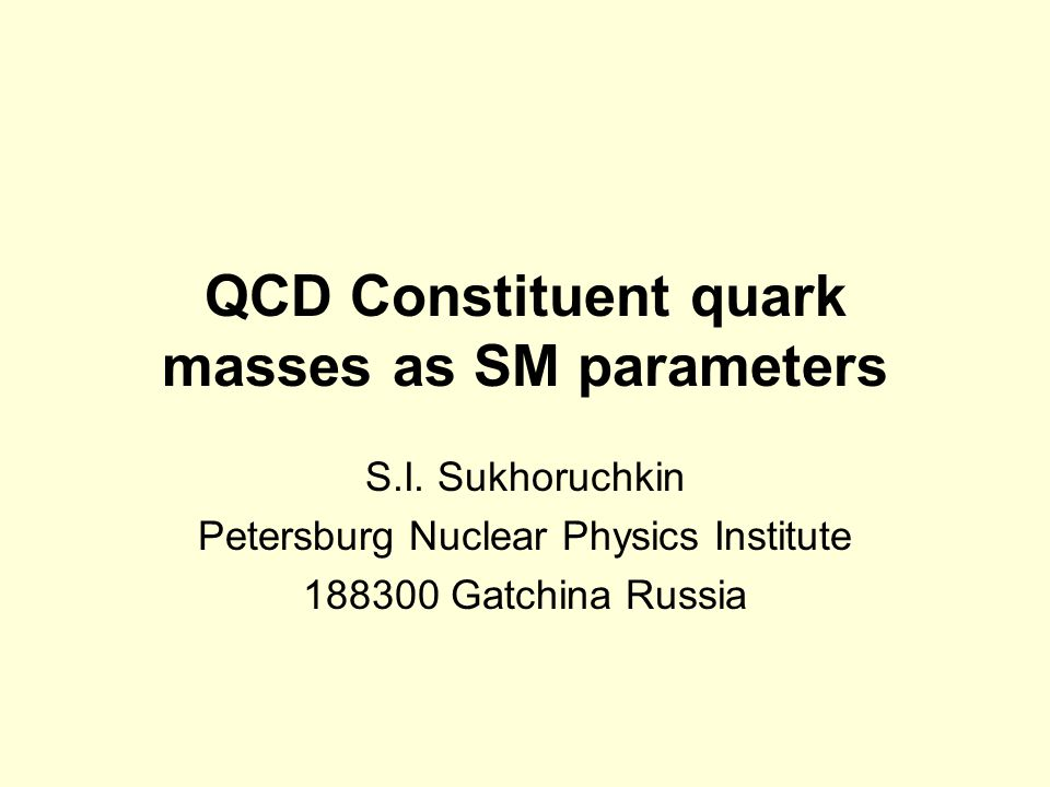 QCD Constituent quark masses as SM parameters S.I.