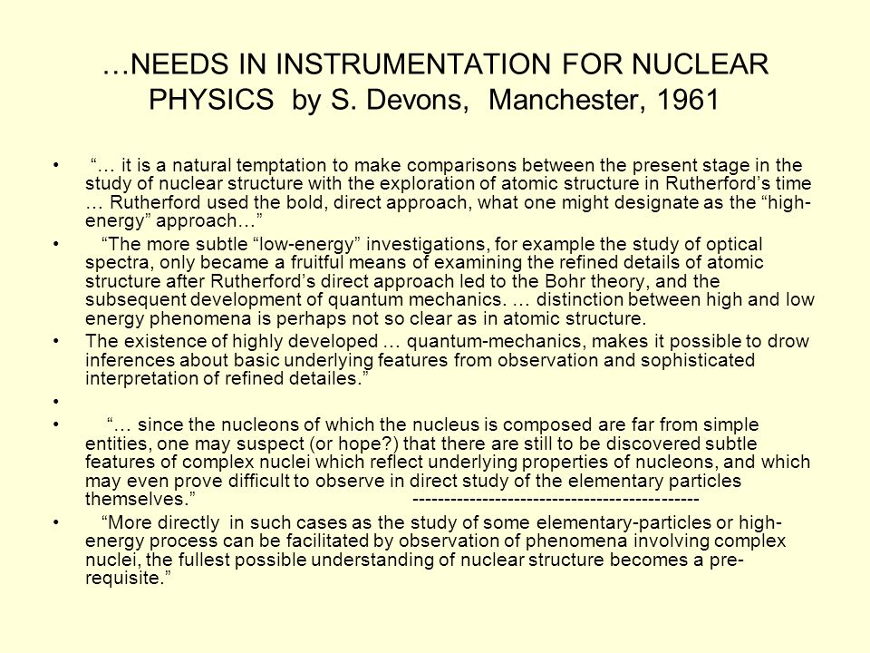 …NEEDS IN INSTRUMENTATION FOR NUCLEAR PHYSICS by S.
