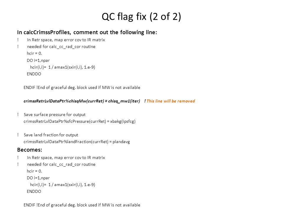 QC flag fix (2 of 2) In calcCrimssProfiles, comment out the following line: .