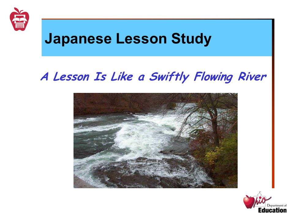 Japanese Lesson Study A Lesson Is Like a Swiftly Flowing River