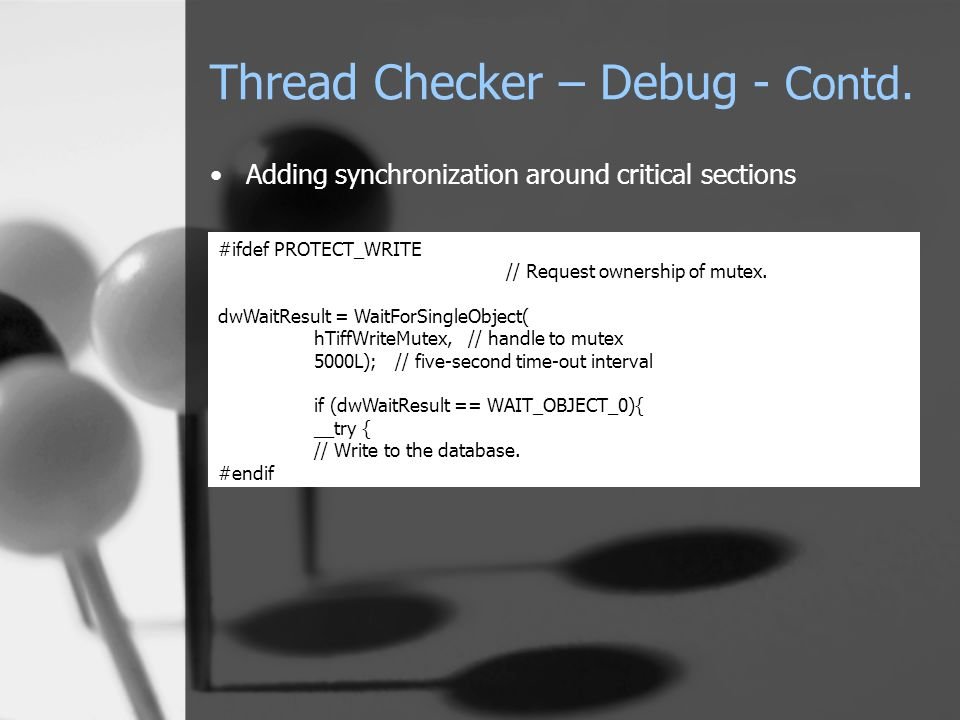Thread Checker – Debug - Contd.