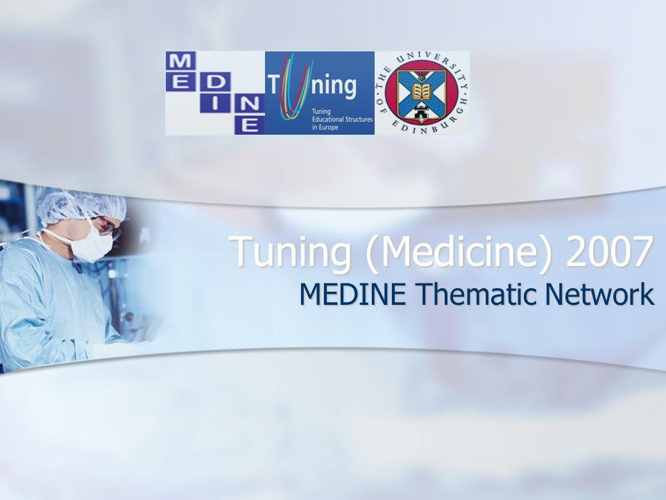 Tuning (Medicine) 2007 MEDINE Thematic Network
