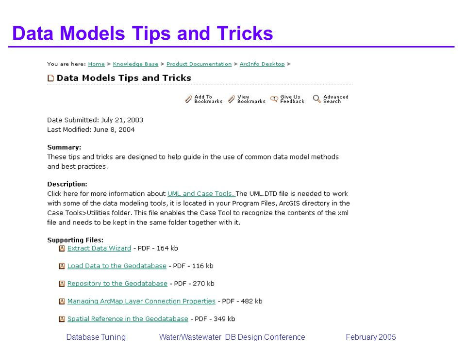 Database TuningWater/Wastewater DB Design Conference February 2005 Data Models Tips and Tricks