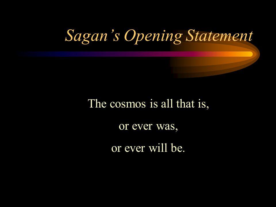 Extra-Terrestrial Life Sagan doubts that God exists.