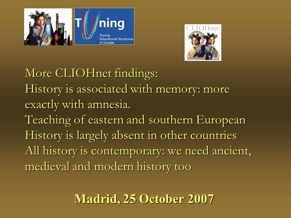 More CLIOHnet findings: History is associated with memory: more exactly with amnesia.