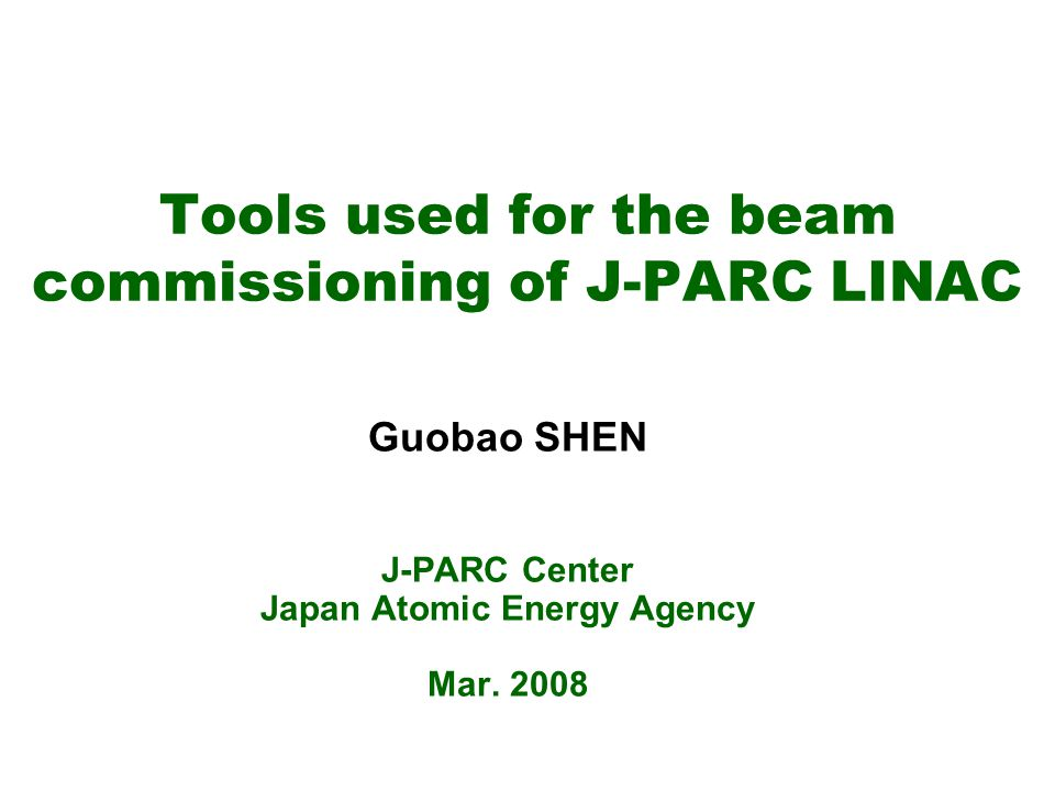 Tools used for the beam commissioning of J-PARC LINAC2 Content HLA Environment Tuning of RF Amplitude and Phase Beam Base Calibration Summary