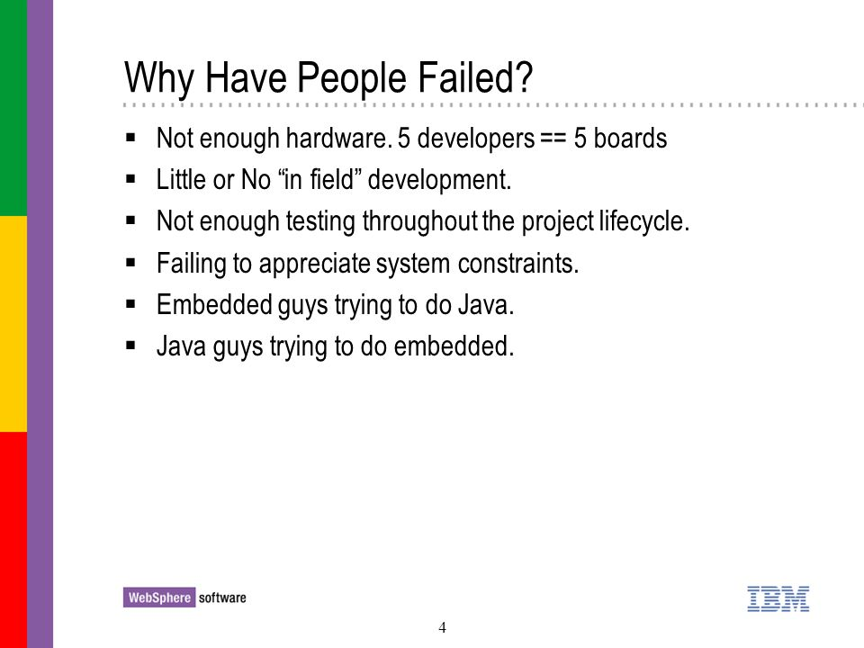 5 Why Have People Failed.Having insufficient knowledge of the OS.