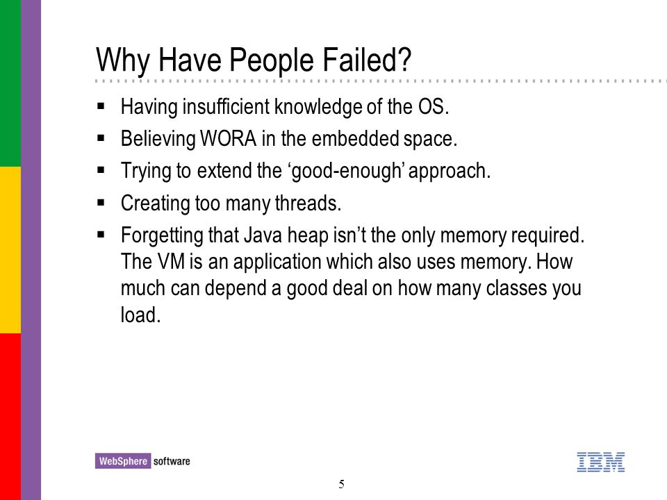 6 Where Do We Go From Here.Greatest use of Java in the embedded space.