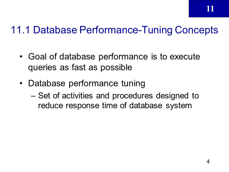 11 5 Database Performance-Tuning Concepts (continued)