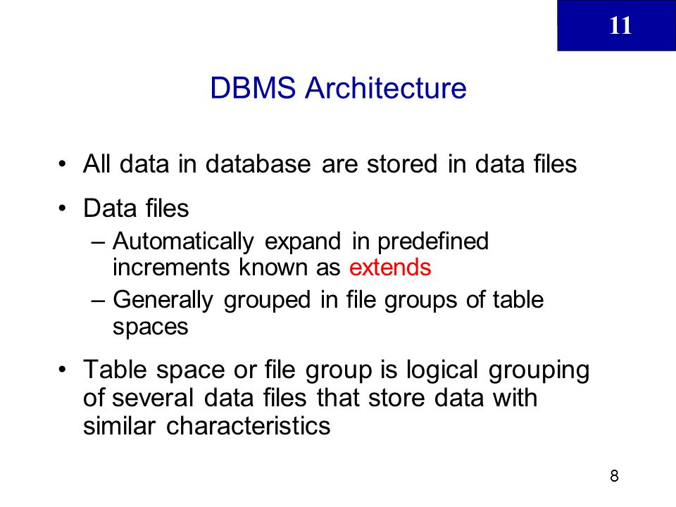 11 9 DBMS Architecture (continued)