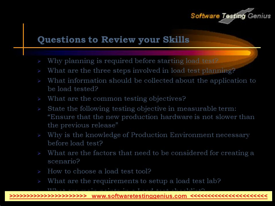 Questions to Review your Skills Why planning is required before starting load test.