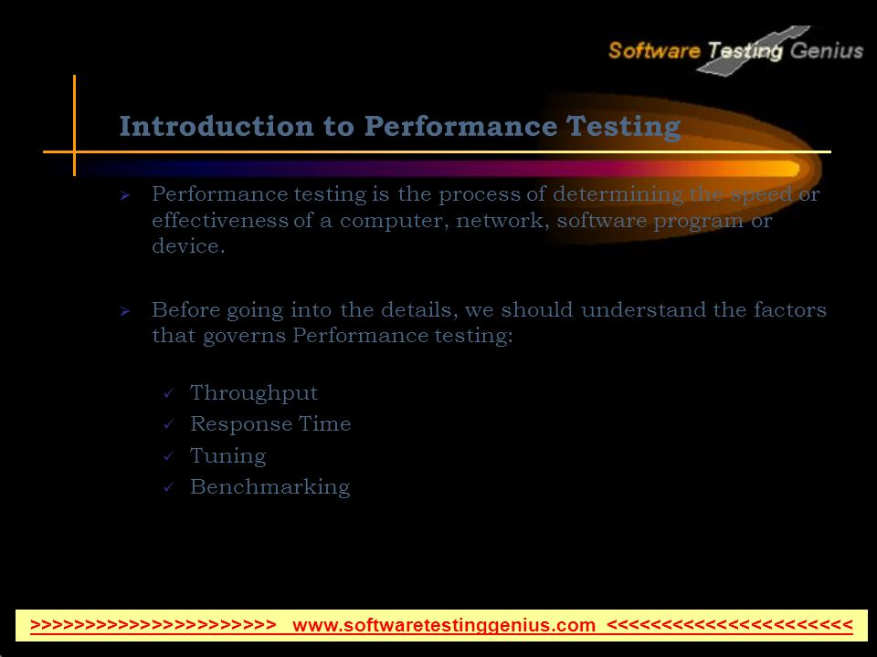 Introduction to Performance Testing Performance testing is the process of determining the speed or effectiveness of a computer, network, software program or device.