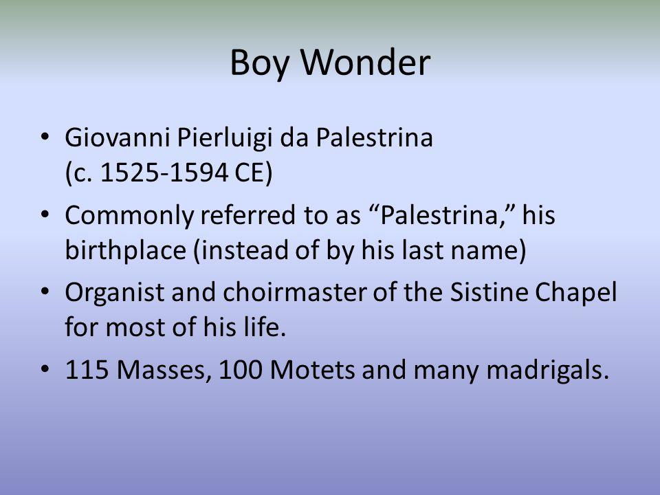 Boy Wonder Giovanni Pierluigi da Palestrina (c.