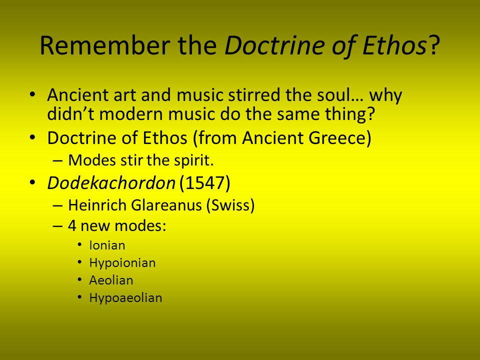 Remember the Doctrine of Ethos.