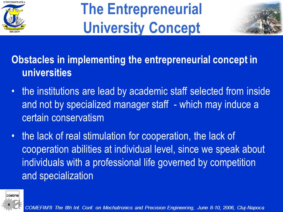 The Entrepreneurial University Concept COMEFIM8 The 8th Int.