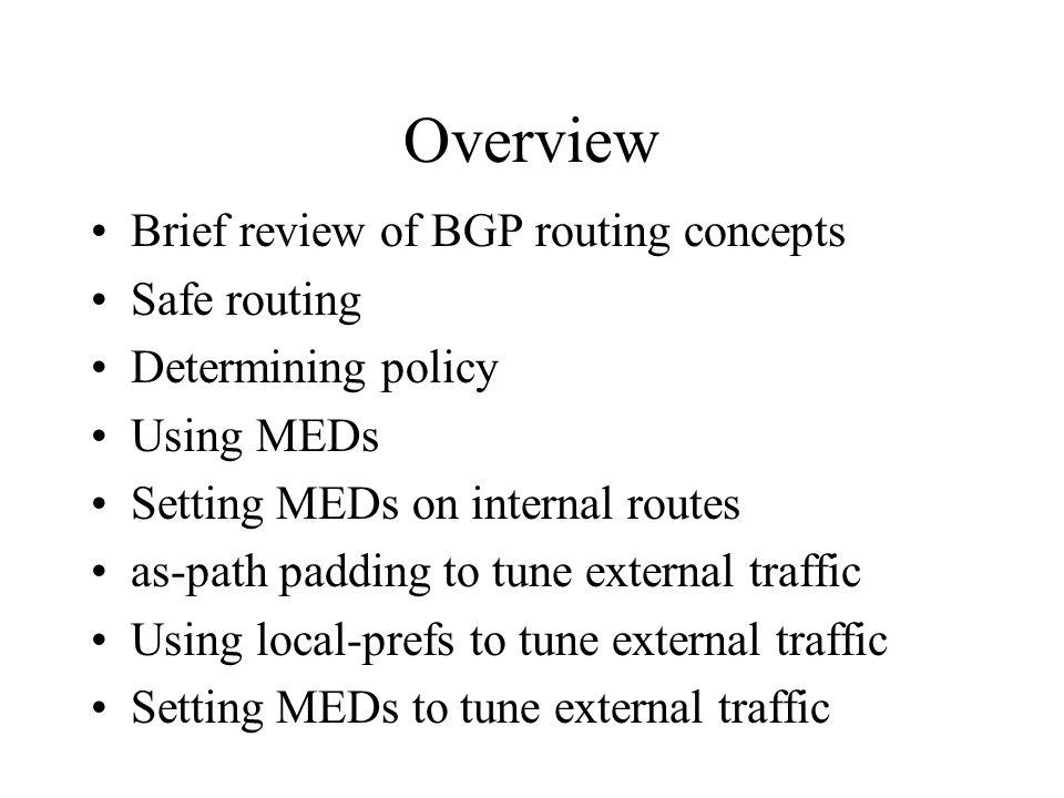 Local-prefs Most common method of preferring external routes.