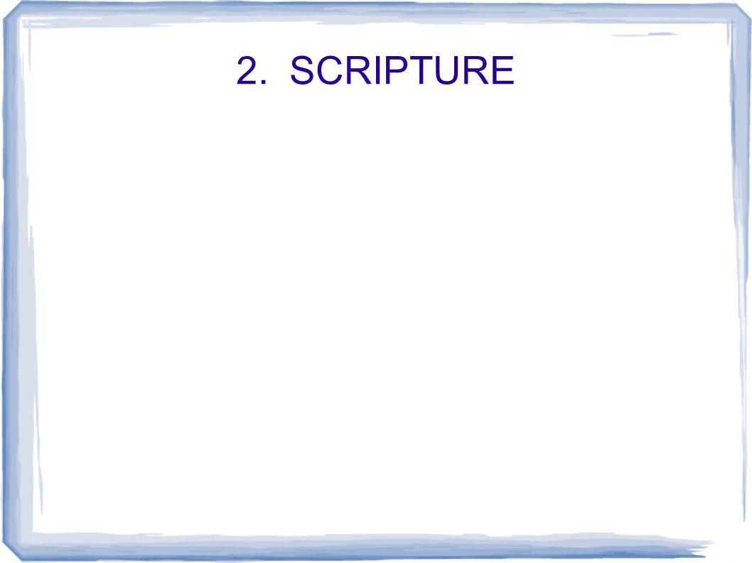 2. SCRIPTURE