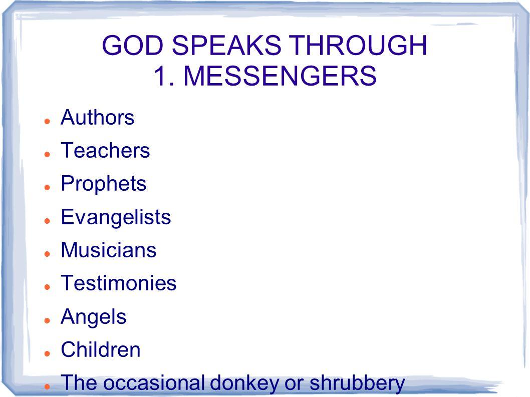 GOD SPEAKS THROUGH 1.