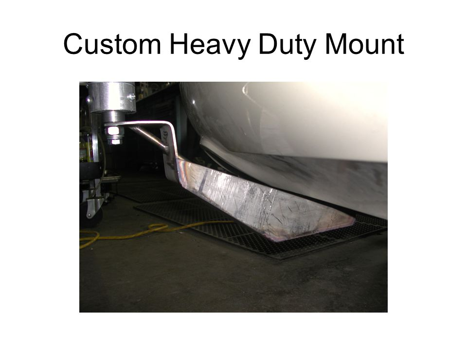 Custom Heavy Duty Mount