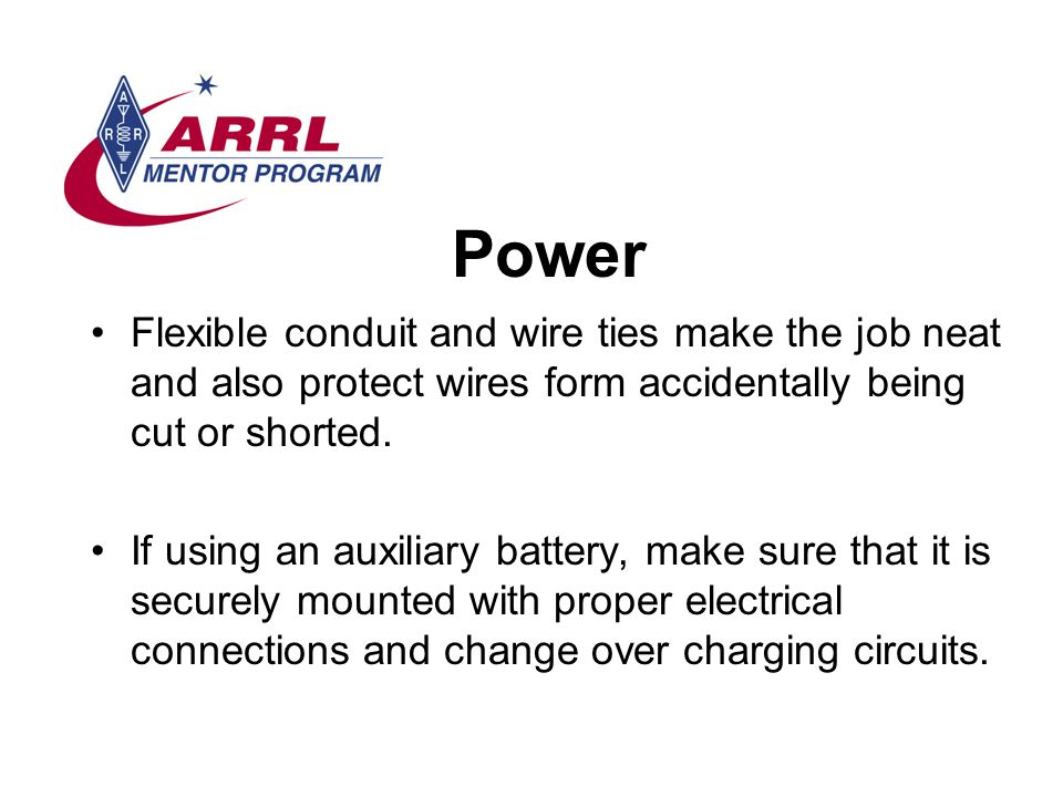 Power Flexible conduit and wire ties make the job neat and also protect wires form accidentally being cut or shorted.