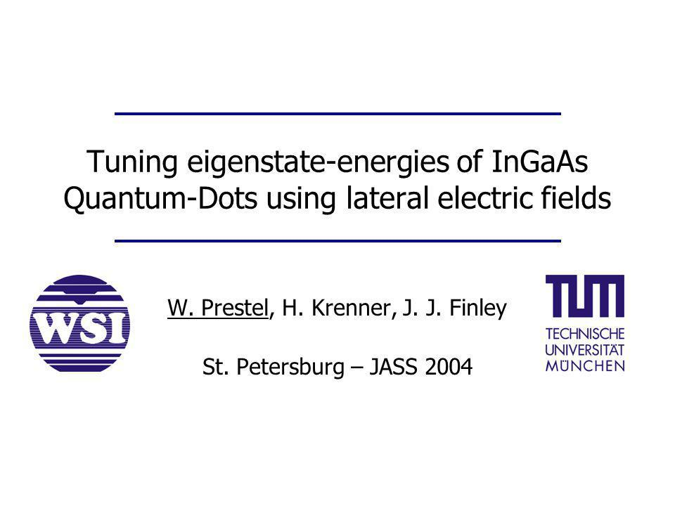 Tuning eigenstate-energies of InGaAs Quantum-Dots using lateral electric fields W.