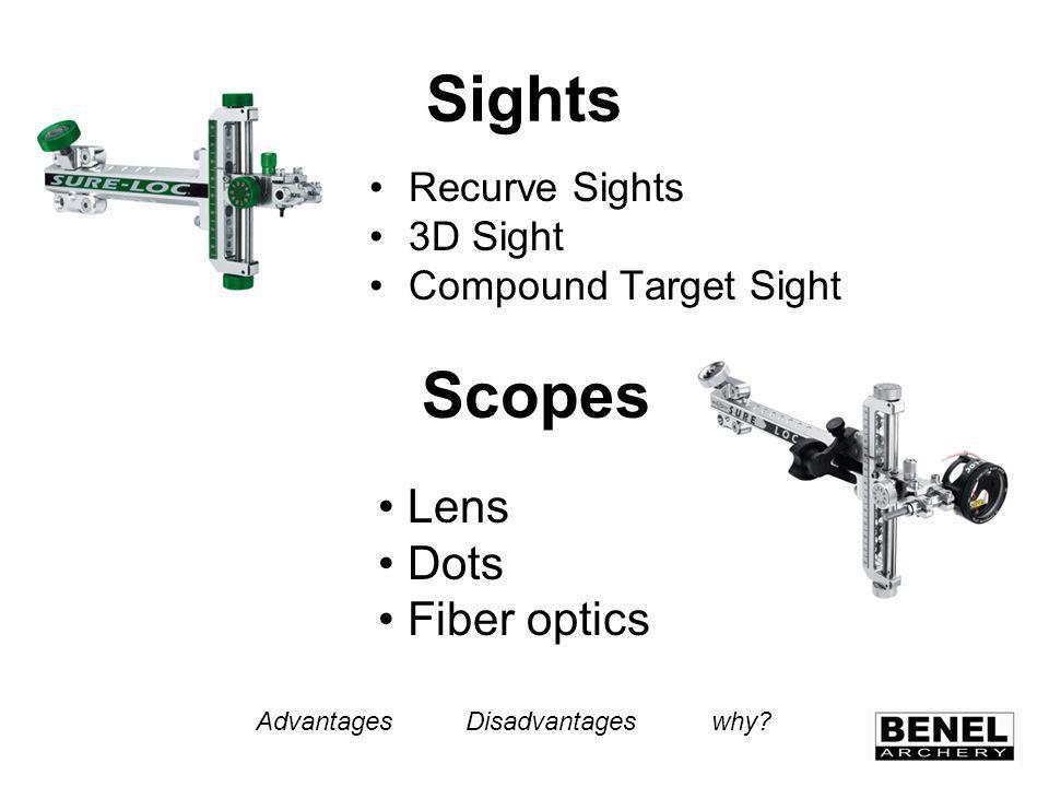 Sights Recurve Sights 3D Sight Compound Target Sight Scopes Lens Dots Fiber optics AdvantagesDisadvantages why