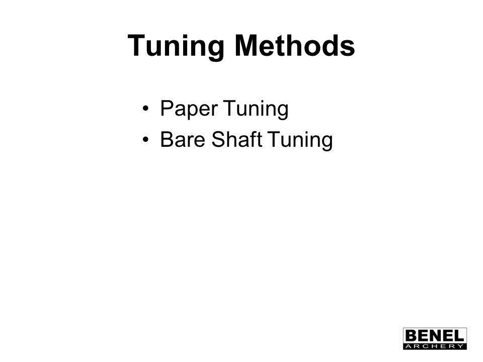 Tuning Methods Paper Tuning Bare Shaft Tuning