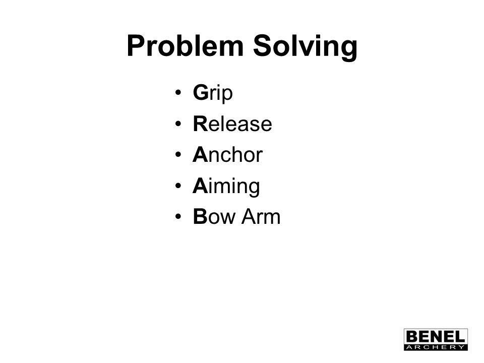 Problem Solving Grip Release Anchor Aiming Bow Arm
