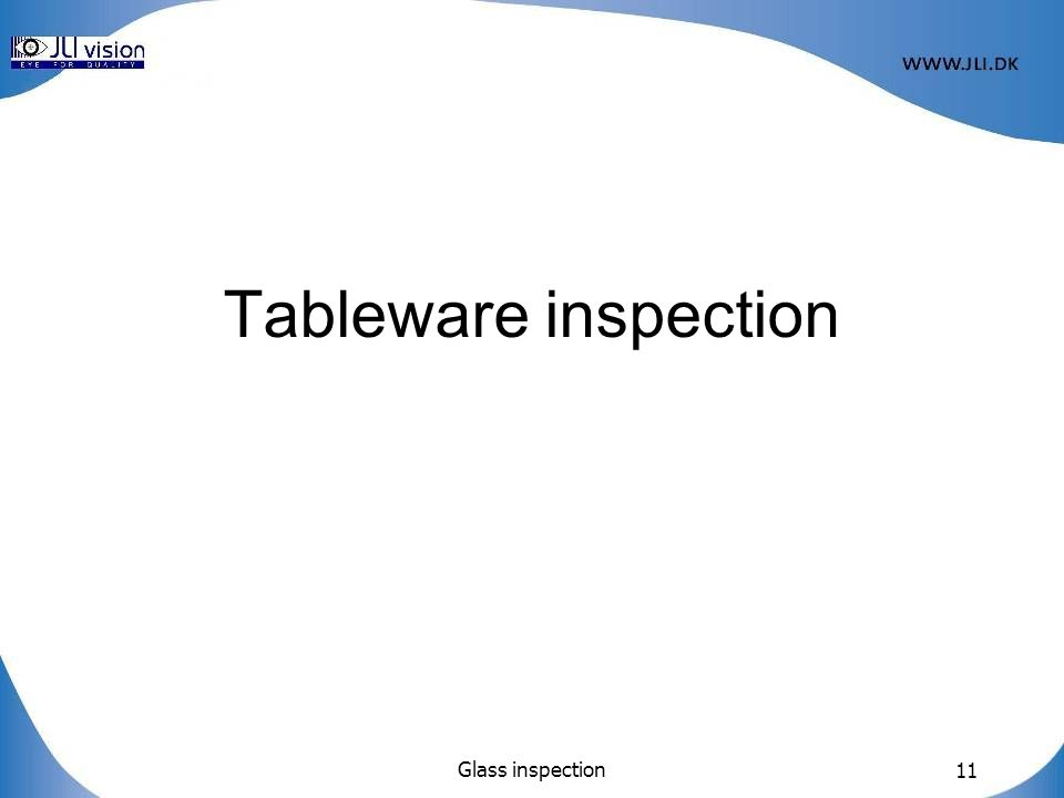 Glass inspection 11 Tableware inspection