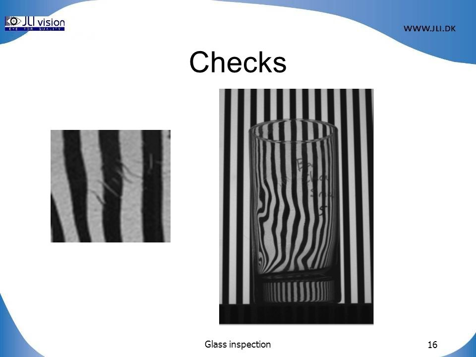 Glass inspection 16 Checks