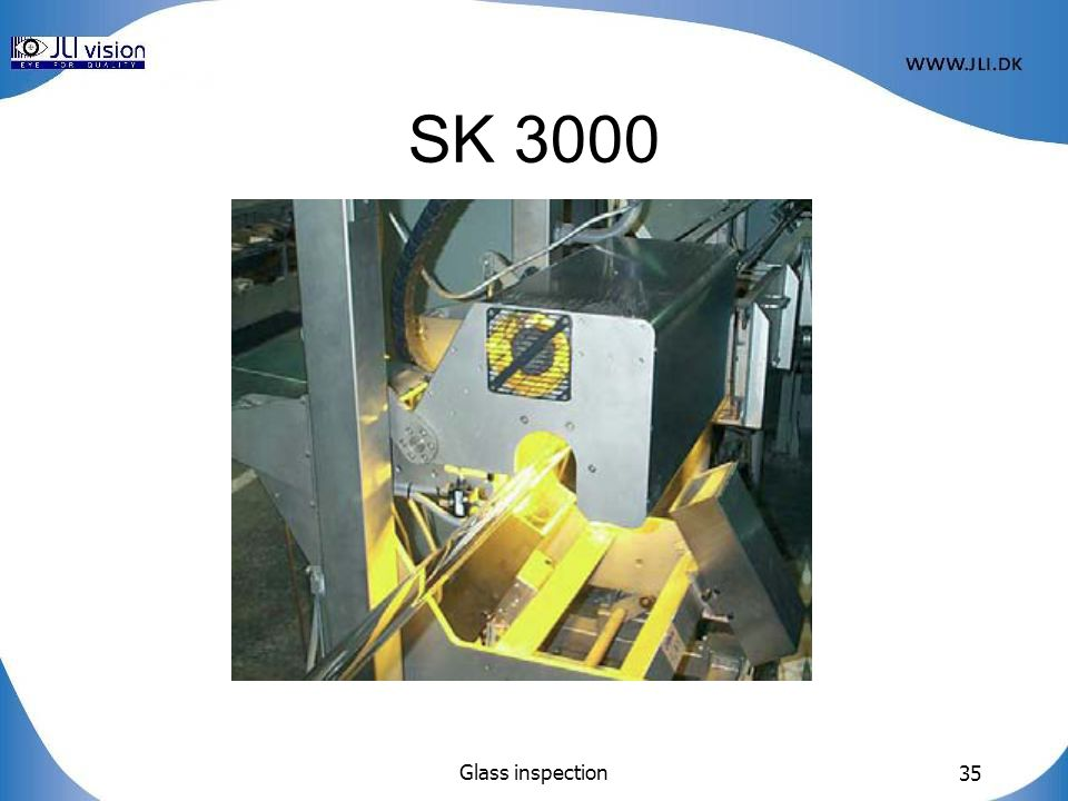 Glass inspection 35 SK 3000