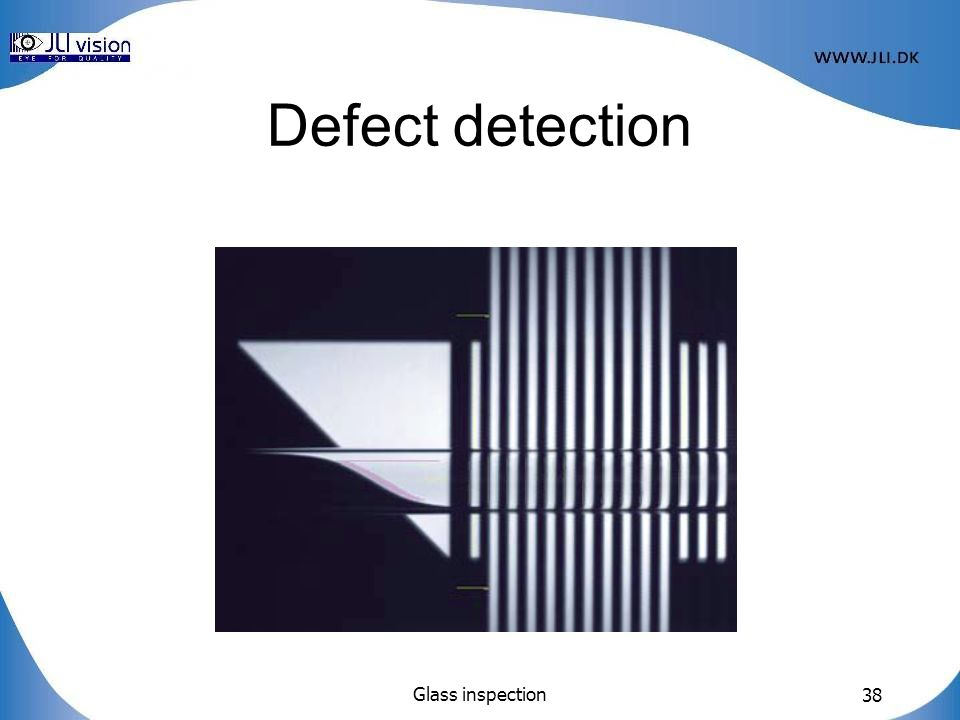 Glass inspection 38 Defect detection
