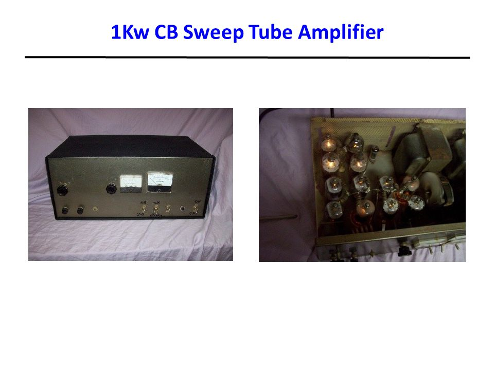 1Kw CB Sweep Tube Amplifier