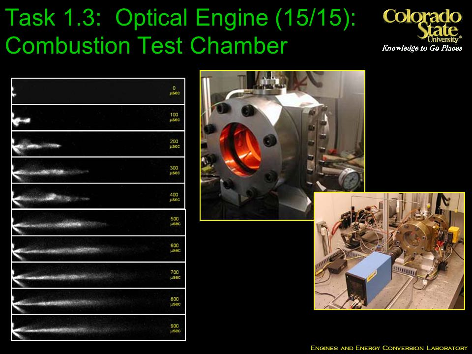 Engines and Energy Conversion Laboratory Task 1.3: Optical Engine (15/15): Combustion Test Chamber