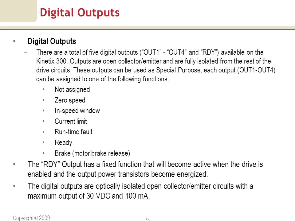 Copyright © 2009 Rockwell Automation, Inc. All rights reserved. 35 Digital Outputs –There are a total of five digital outputs (OUT1 - OUT4 and RDY) av