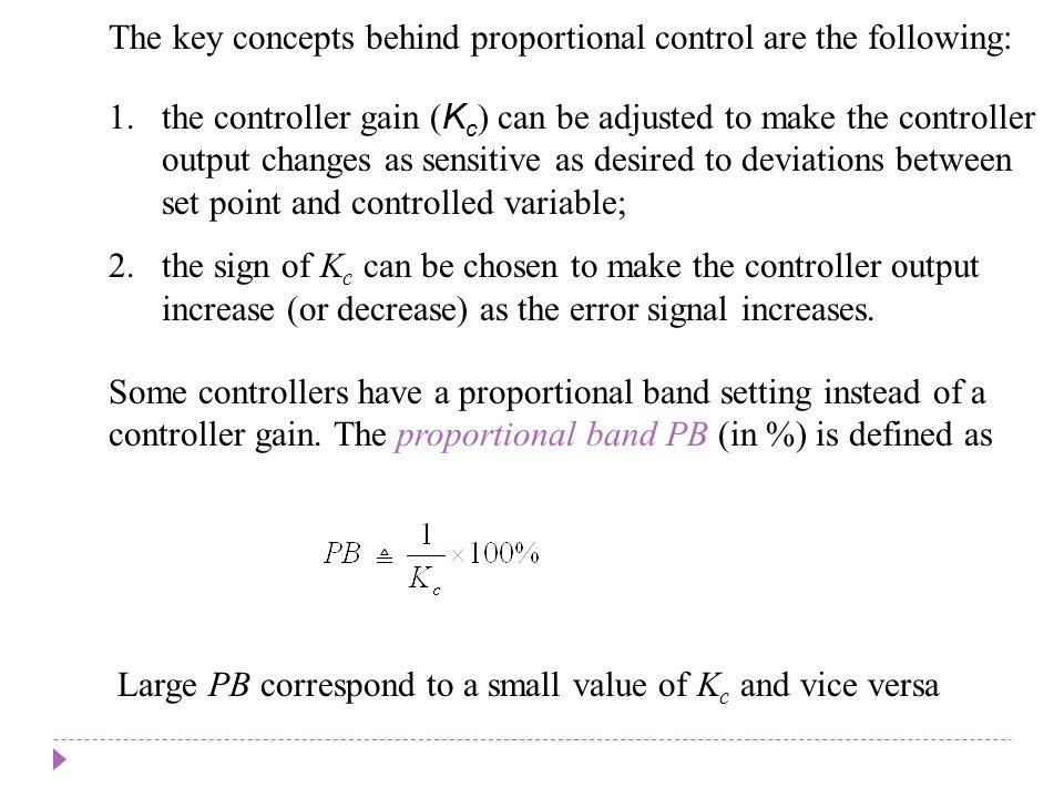 Typical Response of Feedback Control Systems Consider response of a controlled system after a sustained disturbance occurs (e.g., step change in the disturbance variable) Chapter 8 Figure 8.12.