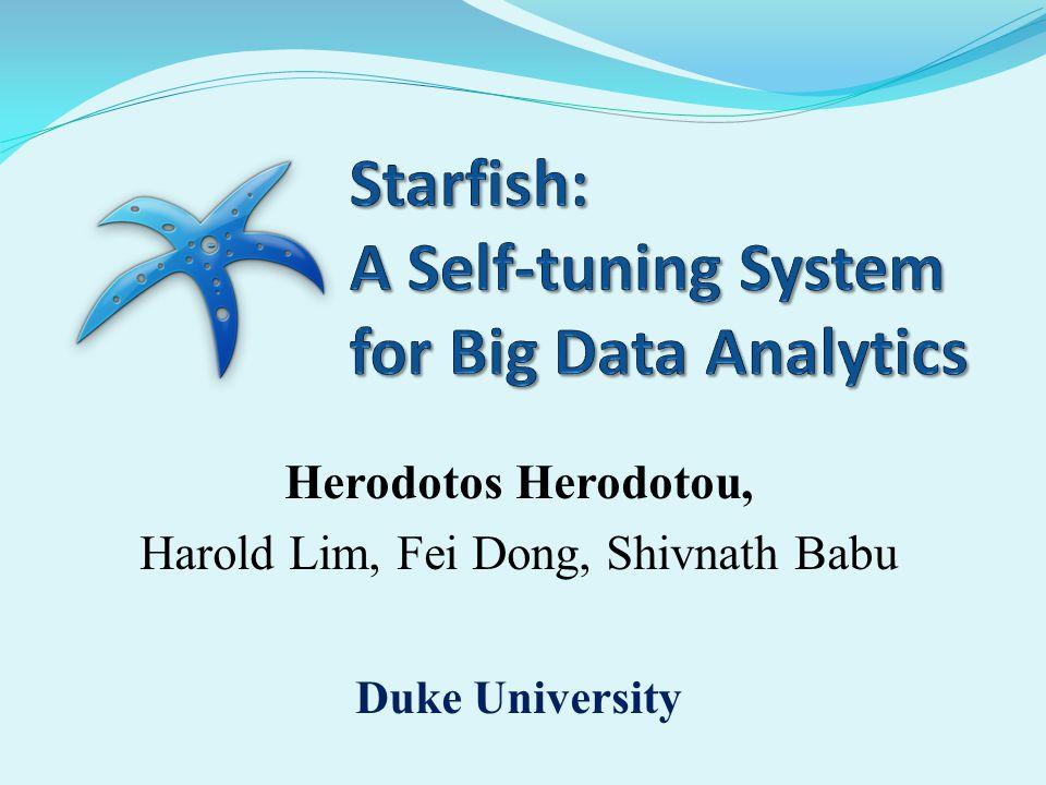 More info: www.cs.duke.edu/starfish 9/26/201132 Job-level MapReduce configuration Workflow optimization Workload management Data layout tuning Cluster sizing J1J1 J2J2 J3J3 J4J4 Starfish