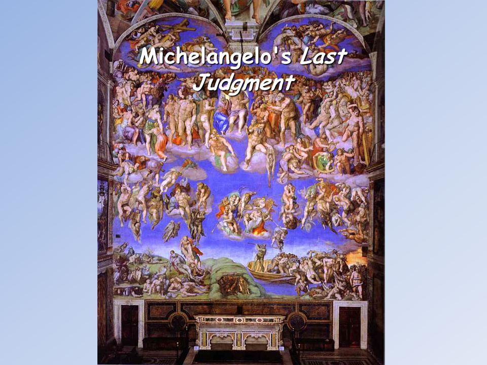 Michelangelo s Last Judgment