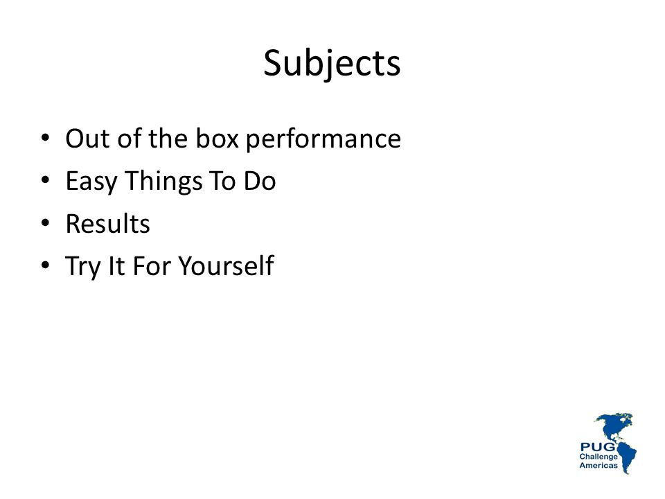Subjects Out of the box performance Easy Things To Do Results Try It For Yourself