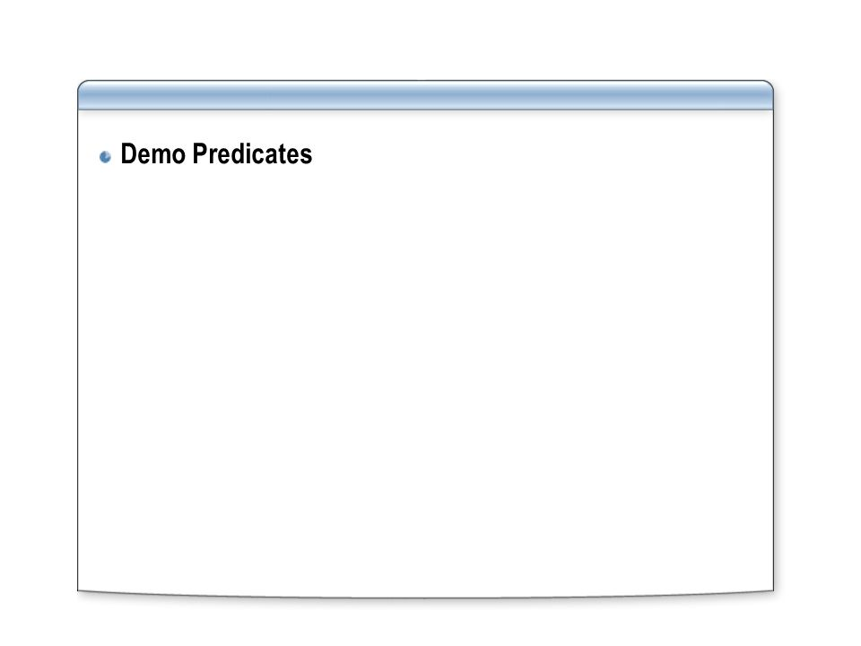 Demo Predicates